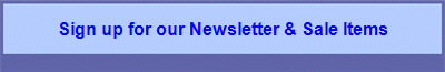 Sign up for our Newsletter & Sale Items